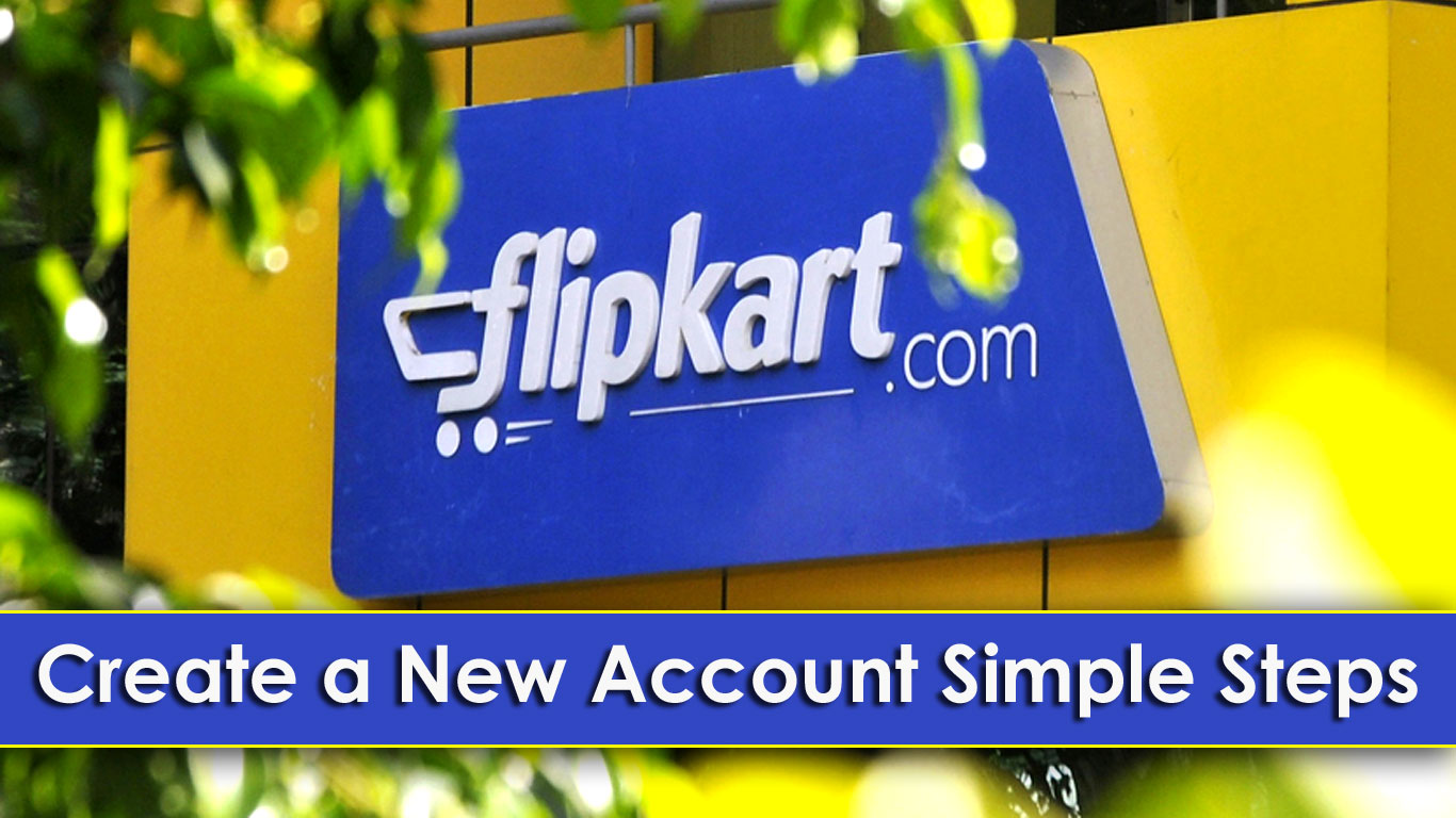 Online Shopping Website Flipkart Par Account Kaise Banaye (Simple Steps)