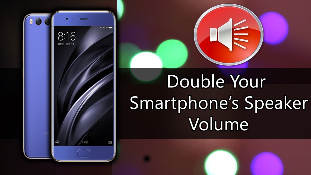 Method To Increase The Volume Of Your Android Phone