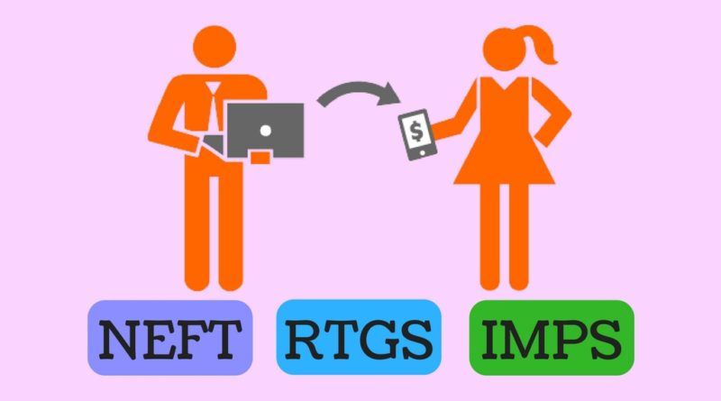 Difference Between NEFT RTGS & IMPS