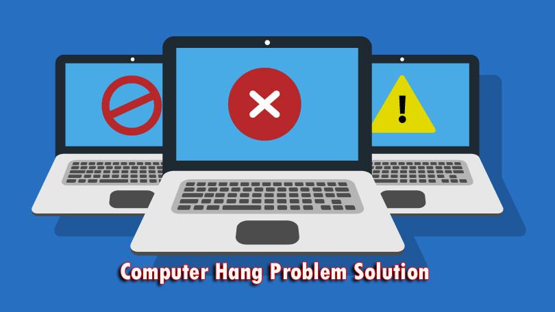 computer hang problem solution hindi