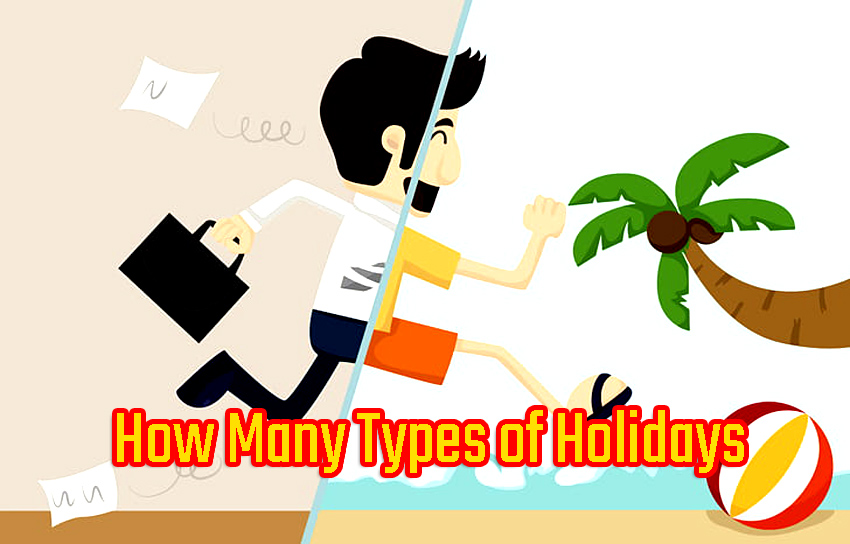 How many types of holidays