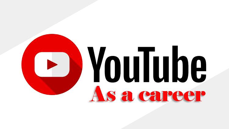 youtube as a career