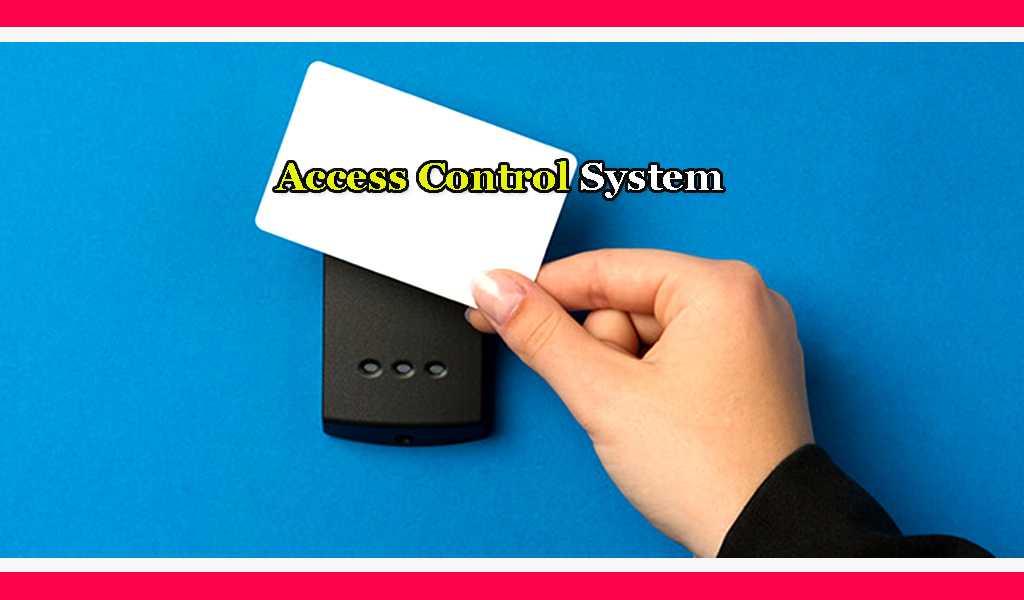 Access Control System Explain In Hindi