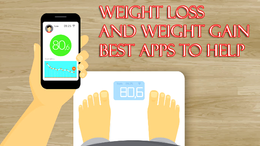 Weight Loss And Weight Gain Best Apps To Help